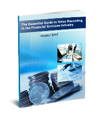 The Essential Guide to Voice Recording In The Financial Services Industry